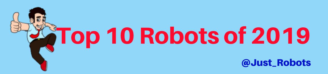 Top 10 Robots 2020